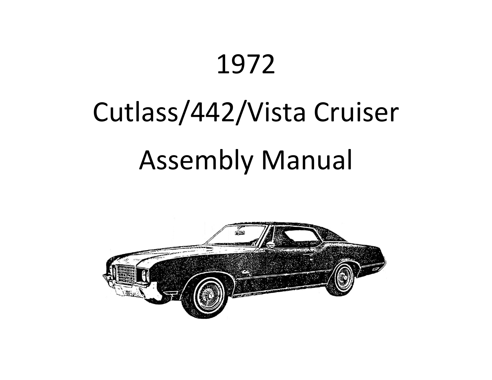 Oldsmobile Cutlass Assembly Manual July 1971