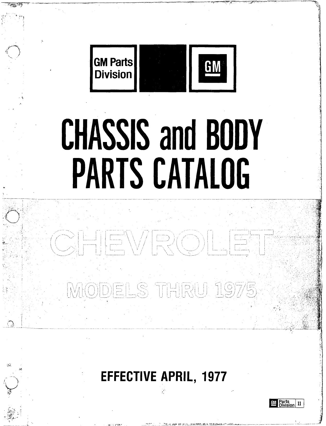 Chassis and Body Parts Catalog P&A 11 April 1977